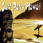 Surf Party Hawaii by Various Artists