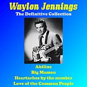 Waylon Jennings: The Definitive Collection (Rerecorded Version) von Waylon Jennings
