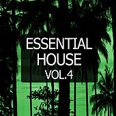 Essential House, Vol. 4 by Various Artists