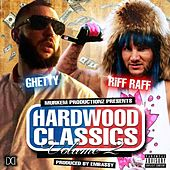 Hardwood Classics, Vol. 2 by Riff Raff