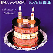 Love Is Blue: 20th Anniversary Edition by Paul Mauriat