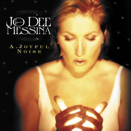 A Joyful Noise by Jo Dee Messina