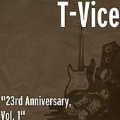 23rd Anniversary, Vol. 1 by T-Vice