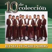 10 De Colección by Banda Superbandido