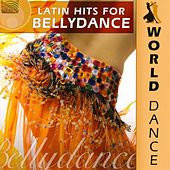 World Dance: Latin Hits for Bellydance by Hossam Ramzy