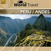 World Travel: Peru / Andes by Joel