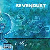Chapter VII: Hope & Sorrow by Sevendust
