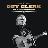 The Platinum Collection by Guy Clark