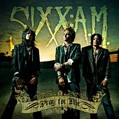 Pray For Me by Sixx:A.M.