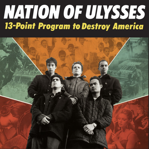 13-Point Program To Destroy America by Nation of Ulysses