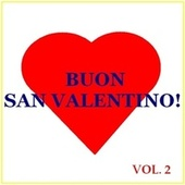 Buon San Valentino! - Vol. 2 by Various Artists
