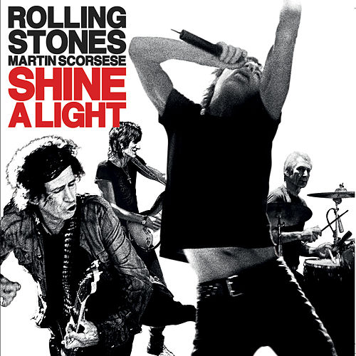 Shine A Light by The Rolling Stones