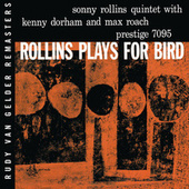 Plays For Bird [RVG Edition] by Sonny Rollins