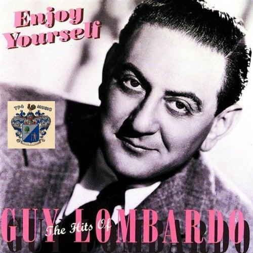 Enjoy Yourself von Guy Lombardo