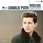Marvin Gaye (feat. Meghan Trainor) (Cahill Remix) by Charlie Puth