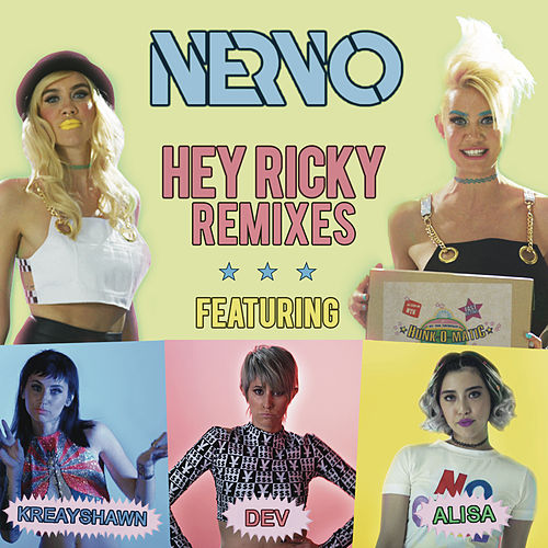 Hey Ricky (Remixes) by Nervo