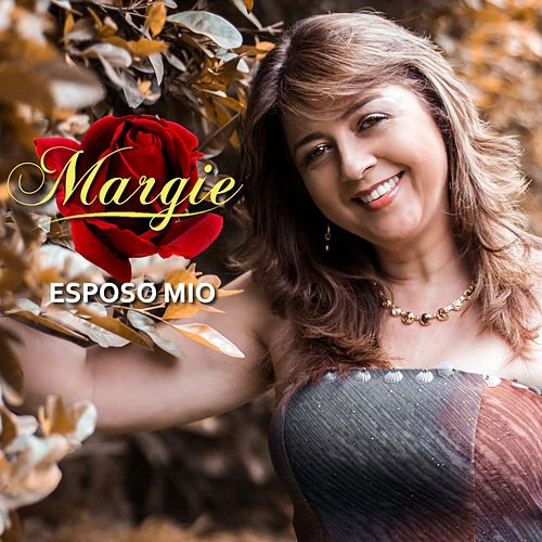 Esposo Mio by Margie