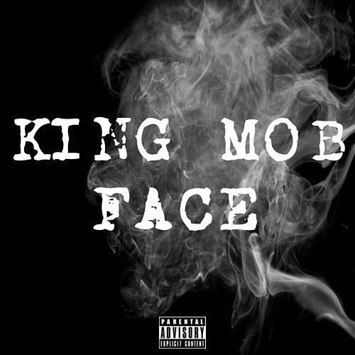 Face by King Mob