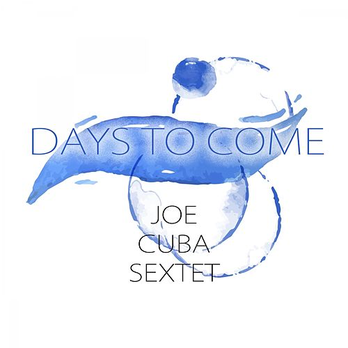 Days To Come von Joe Cuba