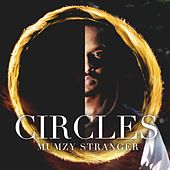 Circles by Mumzy Stranger