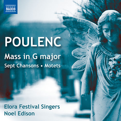 Poulenc: Choral Music by The Elora Festival Singers