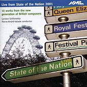 State of the Nation 2001: 10 Works from the New Generation of British Composers (Live) by Various Artists
