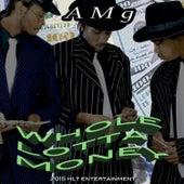 Whole Lotta Money - Single by AMG