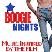 Boogie Nights (Music Inspired by the Film) by Various Artists