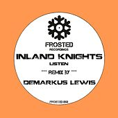 Listen by The Inland Knights
