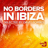 David Forbes pres. No Borders In Ibiza, Vol. 01 - EP by Various Artists