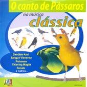 O Canto de Passáros na Música Clássica by Various Artists