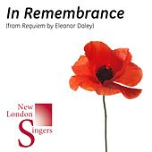 Eleanor Daley: In Remembrance (From Requiem) by New London Singers