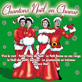 Chantons Noël en chœur by Various Artists