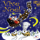 Vive Noël by Various Artists