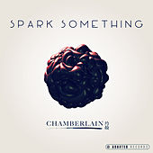 Spark Something by Chamberlain