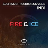Submission Recordings Volume 3: Fire & Ice by Various Artists
