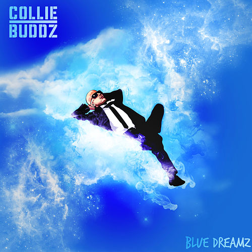 Blue Dreamz by Collie Buddz