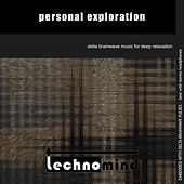 Personal Exploration by Techno Mind
