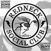 Rowdy Down South by Redneck Social Club