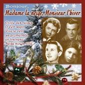 Bonjour Madame la neige, Monsieur l'hiver by Various Artists