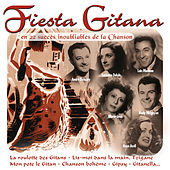 Fiesta Gitana en 22 succès inoubliables de la chanson by Various Artists