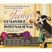 Tango romantico... Tango internacional by Various Artists