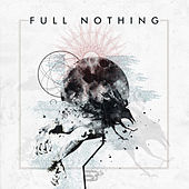 Full Nothing by Full Nothing