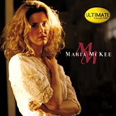 Ultimate Collection: This One Is For The Girl by Maria McKee