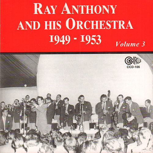 1949-1953, Vol. 3 by Ray Anthony