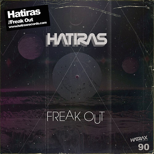 Freak Out by Hatiras