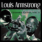 Grandes Éxitos, Vol. 3 by Louis Armstrong