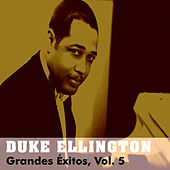 Grandes Éxitos, Vol. 5 by Duke Ellington