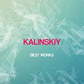 Kalinskiy Best Works by Kalinskiy