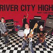 Won't Turn Down by River City High